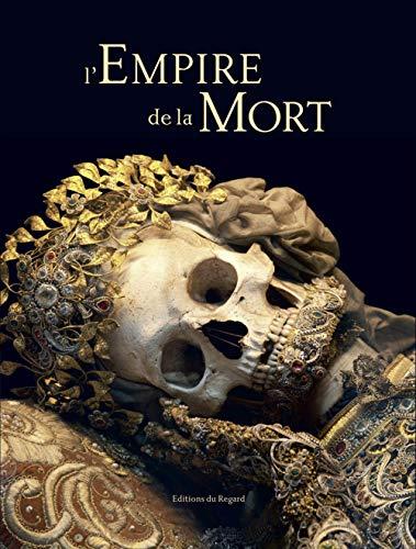 Empire de la mort (L'): Koudounaris, Paul