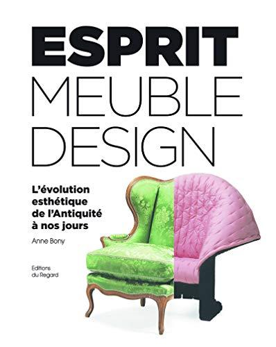 Esprit du meuble et du design: Anne Bony