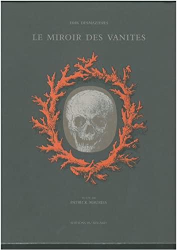 Miroir des vanités (le): Desmazières, Erik