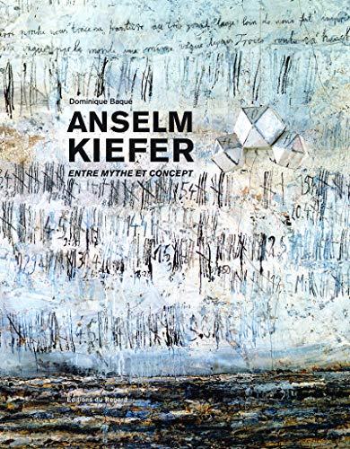 9782841053421: Anselm Kiefer : Entre mythe et concept
