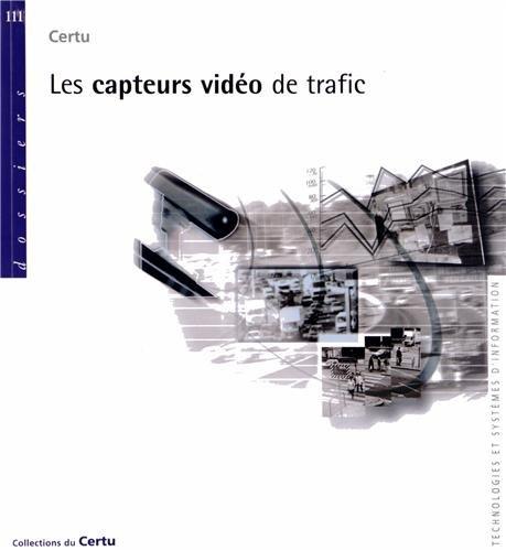 9782841075300: Les capteurs vidéo de trafic