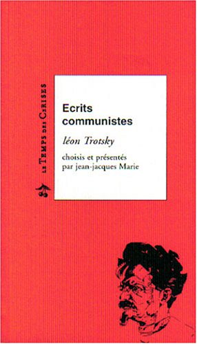 9782841091607: Ecrits communistes : L�on Trotsky
