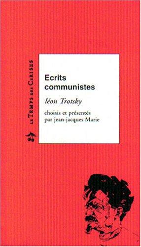 9782841091607: Ecrits communistes : Léon Trotsky