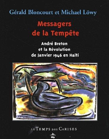 9782841092215: Messagers de la tempete: Andre Breton et la revolution de janvier