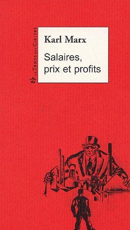 Salaires, prix et profits: Marx, Karl