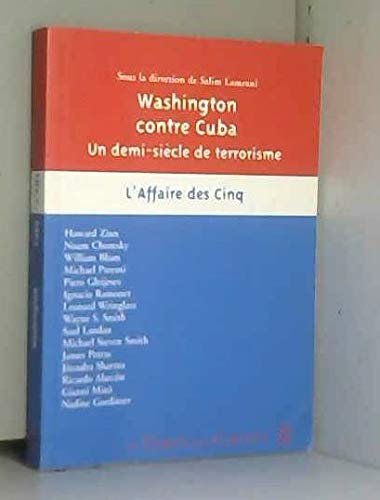 9782841095872: Washington contre Cuba : un demi-si�cle de terrorisme