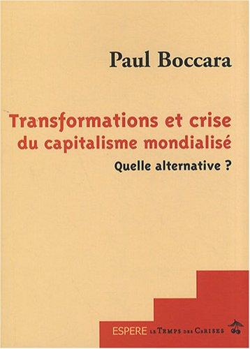 9782841097494: Transformations et Crise du Capitalisme Mondialise Quelle Alternative ?