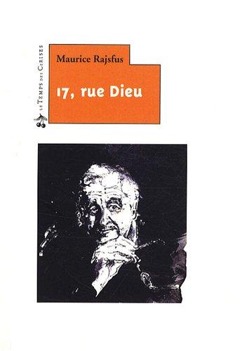 17, Rue Dieu et Autres Cris De Colere: Rajsfus, Maurice