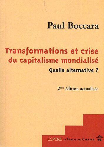 9782841097975: Transformations et crise du capitalisme mondialisé quelle alternative ?