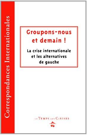 Groupons Nous et Demain !: Collectif; Roberto Amaral;