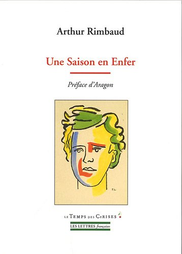 Une Saison en Enfer (French Edition) (2841098966) by Arthur Rimbaud