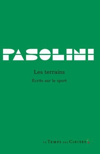 TERRAINS -LES-: PASOLINI PIER PAOLO