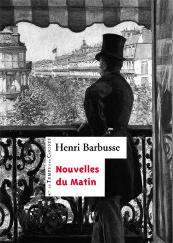Nouvelles du matin: Barbusse, Henri