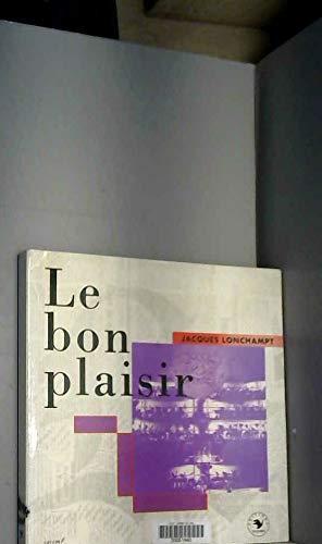 9782841100019: Le bon plaisir