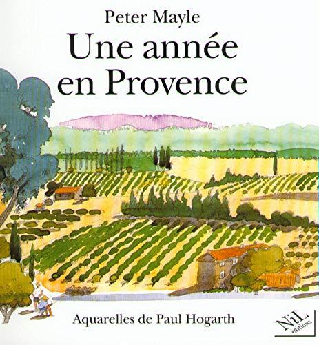 9782841110216: Une année en Provence (Nil)