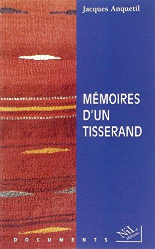 9782841110605: Memoires d'un tisserand: Au fil du temps (Documents / NiL editions) (French Edition)