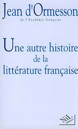 9782841110643: Une autre histoire de la littérature française, tome 1
