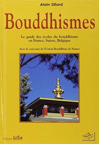 Bouddhismes: Sillard, Alain; Union bouddhiste de France