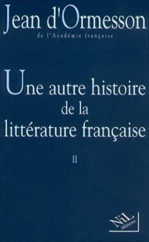 9782841111039: Une autre histoire de la littérature française, II