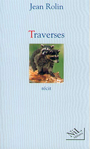 9782841111138: Traverses (French Edition)