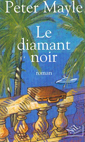 Le Diamant noir [Mar 01, 1999] Mayle,