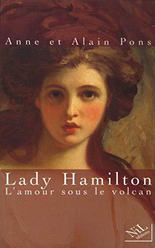 9782841111701: Lady Hamilton: L'amour sous le volcan (French Edition)