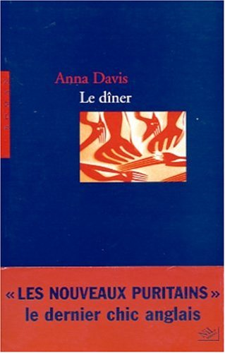 Le D?ner (French Edition): Davis, Anna