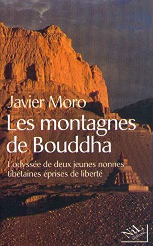 9782841112128: Les Montagnes du Bouddha. L'Odysée de deux jeunes nonnes tibétaines éprises de liberté