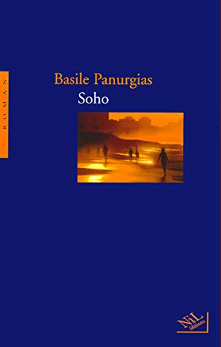 Soho: Roman (French Edition): Panurgias, Basile