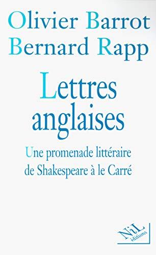 """""""lettres anglaises ; une promenade litteraire de shakespeare a le carre"""""""