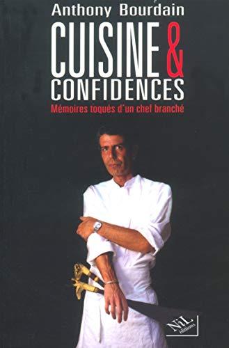 9782841112630: Cuisines et confidences : Mémoires toqués d'un chef branché