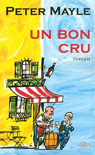 9782841113125: Un bon cru (French Edition)