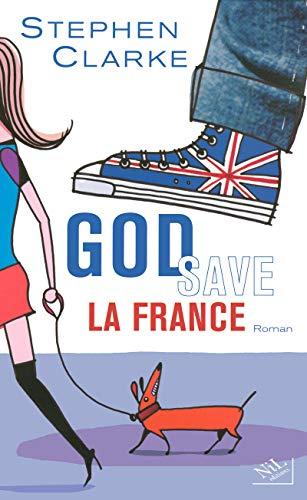 God save la France: Clarke, Stephen