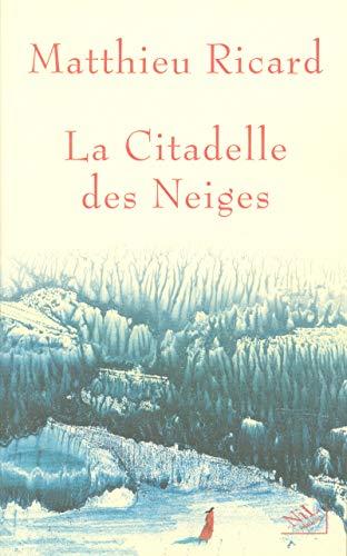 9782841113279: La citadelle des neiges