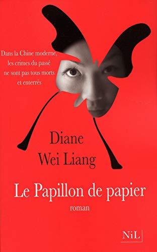 Le papillon de papier: Diane Wei Lang