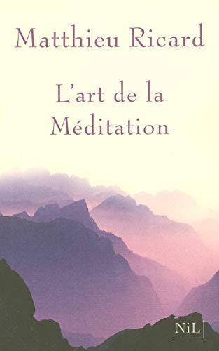 9782841113958: L'art De La Meditation