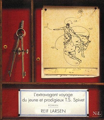 L'Extravagant Voyage du jeune et prodigieux T. S. Spivet: Reif Larsen, Hannah Pascal