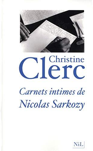 9782841114368: Carnets intimes de Nicolas Sarkozy