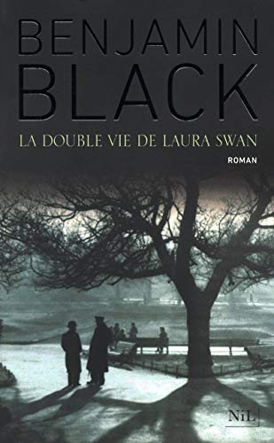 La double vie Laura Swan: Benjamin Black