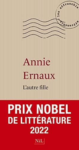 L'Autre Fille: ERNAUX, Annie