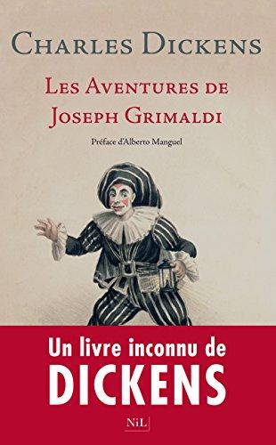 Les Aventures de Joseph Grimaldi: Charles DICKENS