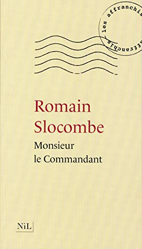 Monsieur le commandant: Romain SLOCOMBE