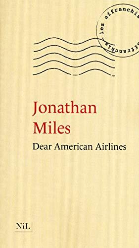 Dear American Airlines: Claire Debru Jonathan Miles