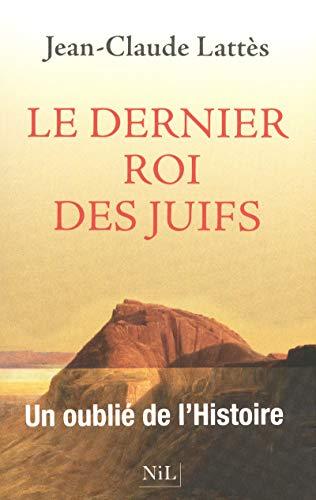9782841116263: Le Dernier roi des Juifs