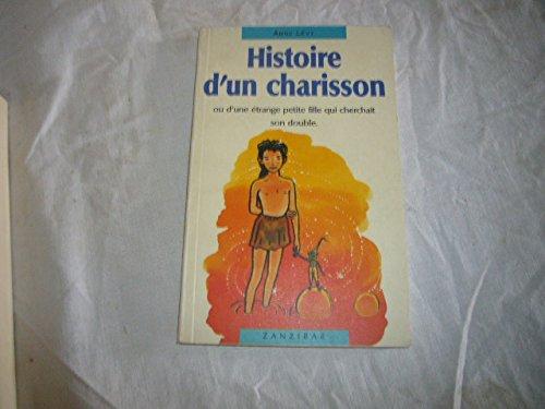 Histoire D'un Charisson: Levy, Annie