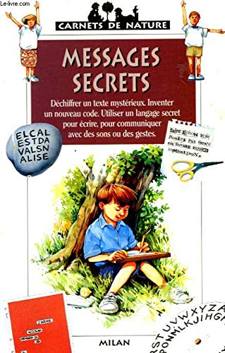 Messages secrets: Bertherat, Marie, Pillot,