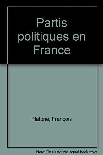 9782841133444: LES PARTIS POLITIQUES EN FRANCE