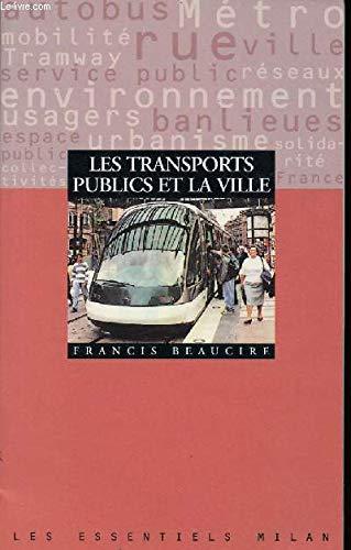 9782841134670: Les transports publics et la ville