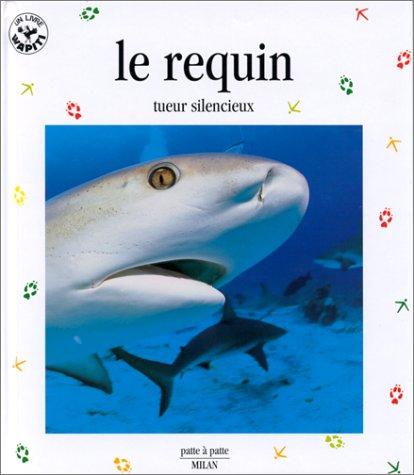 9782841135141: Le Requin : Tueur silencieux