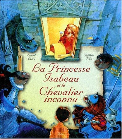 9782841135837: La princesse Isabeau et le chevalier inconnu